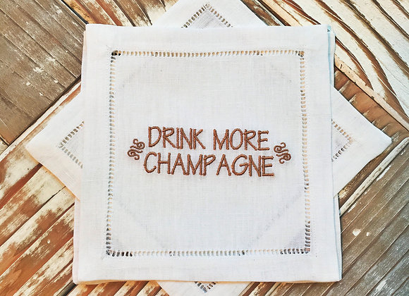 Drink More Champagne
