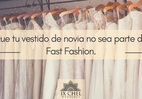 Que tu vestido de novia no sea parte del #FastFashion