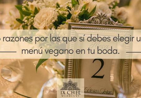 3 razones por las que sí debes elegir un menú vegano en tu boda.