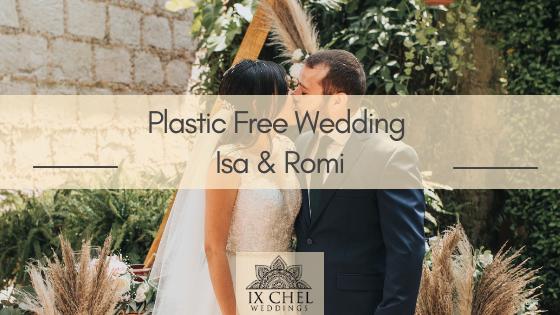 plastic free wedding in mexico. Boda libre de plástico en Monterrey, México.