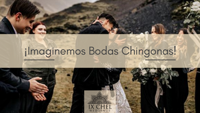 ¡Imaginemos Bodas Chingonas!