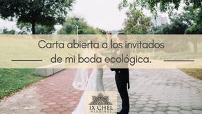 Carta abierta a los invitados de mi boda ecológica.