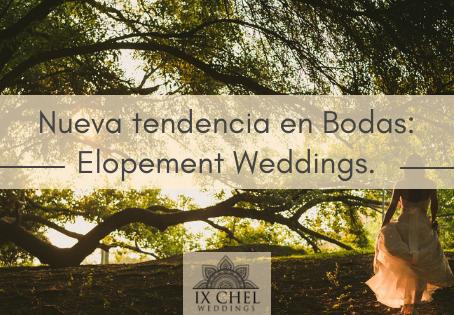 Nueva tendencia en Bodas: Elopement Weddings.