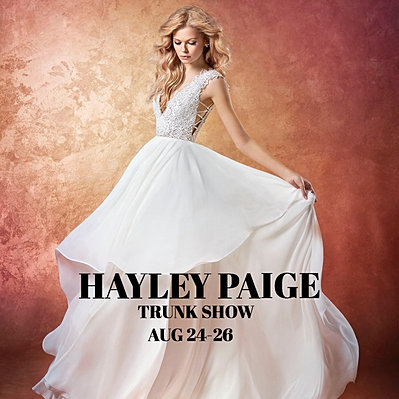 HAYLEY PAIGE BRIDAL GOWN TRUNK SHOW