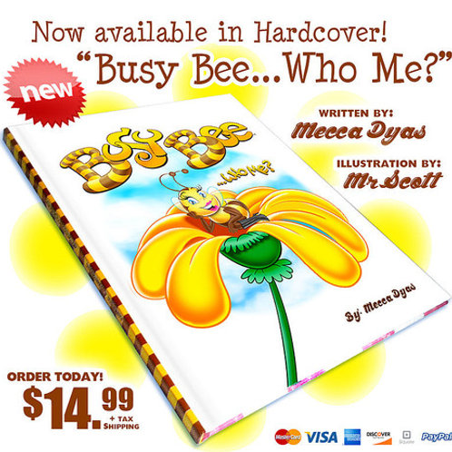 Busy Bee... Who Me?