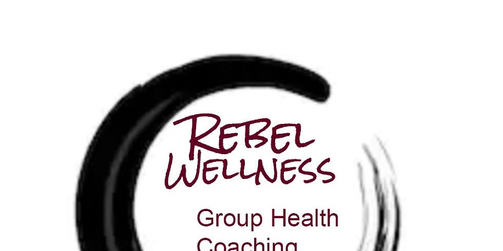Rebel Wellness Group Health Coaching