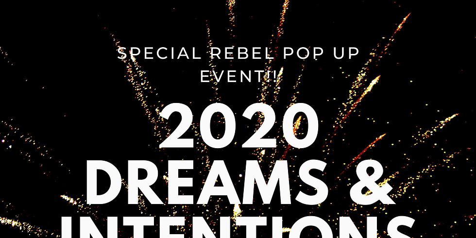 2020 Dreams and Intentions Workshop