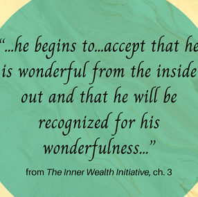Exploring the Nurtured Heart Approach: The Inner Wealth Initiative Chapter 3