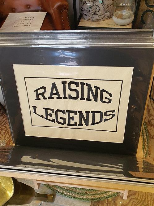 Raising Legends