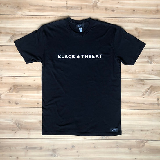 Black ≠ Threat Tee