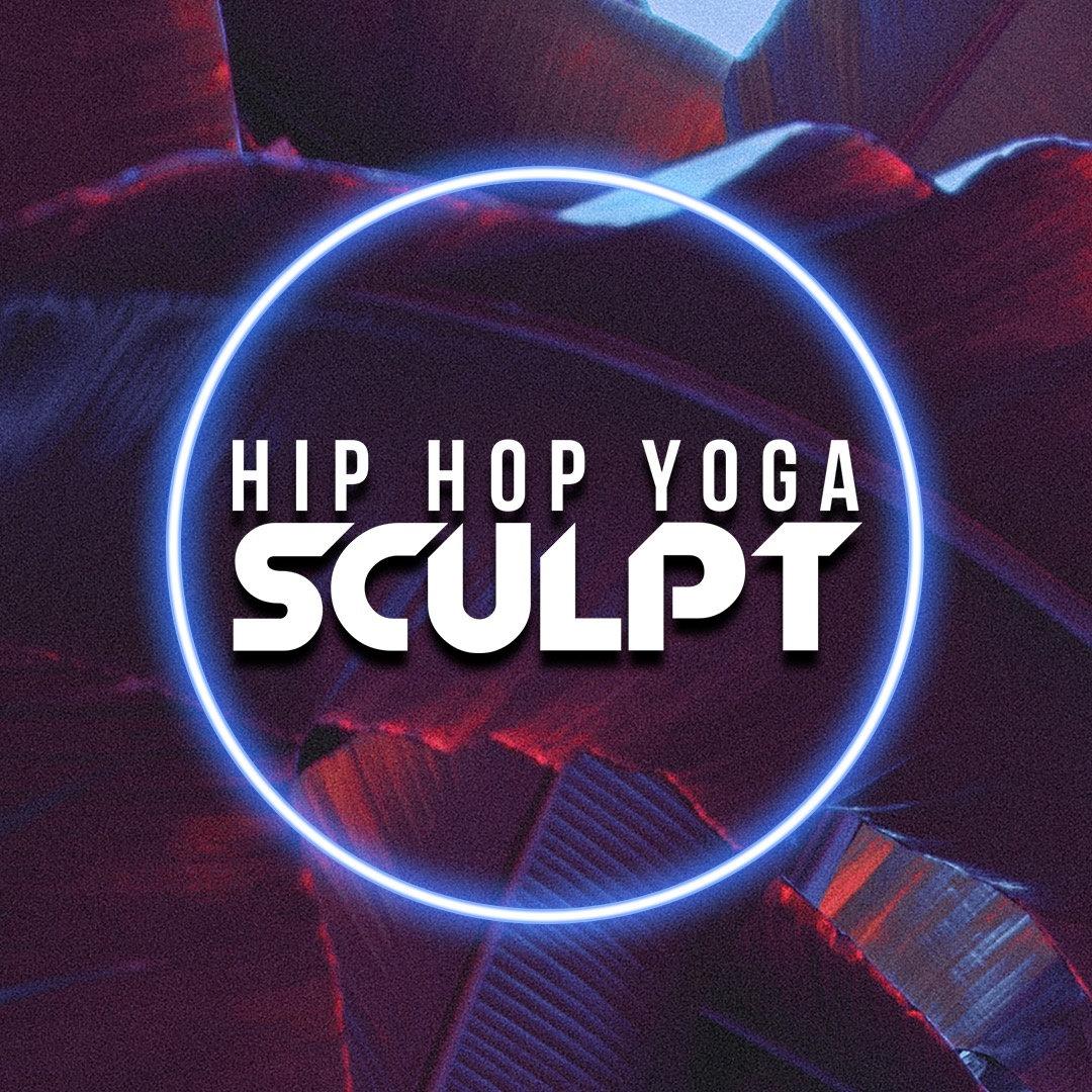 (virtual) Hip Hop Yoga Sculpt