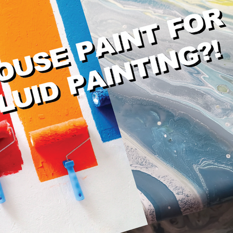 Latex Paint for Fluid Painting?!