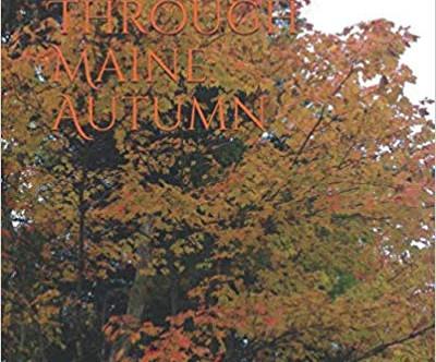 Meandering Through Maine: Autumn