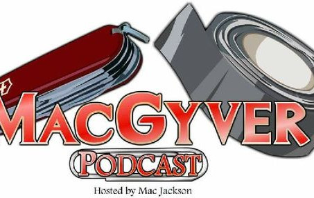 Mac W. Jackson of the Macgyver Podcast, The Never Gets Old, and the MacGyver SG-1 Audio Series Part