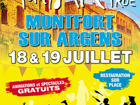 Festival d'art de rue qui aura lieu Samedi 18 Juillet et Dimanche 19 Juillet à Montfort sur Argens.