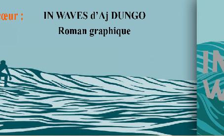 """Livre """"In Waves d' Aj Dungo chez Casterman"""