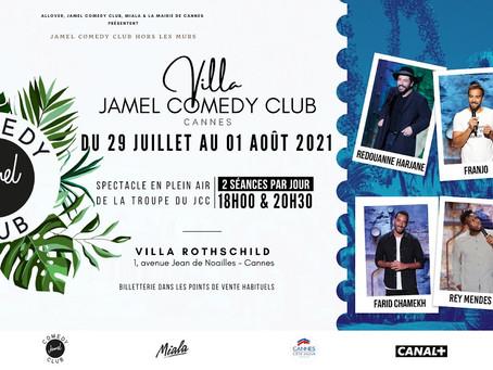 VILLA JAMEL COMEDY CLUB ⎜ DU 29 JUILLETS AU 1ER AOÛT 2021 ⎜CANNES
