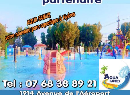 Notre nouveau partenaire Aquafamily à Hyères