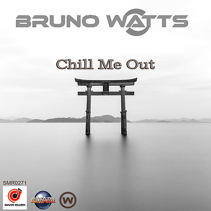Bruno Watts - Chill Me Out 600x600.jpg