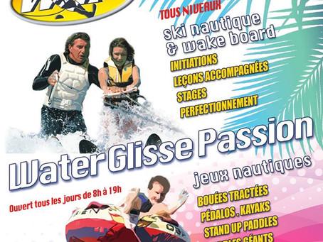 Water Glisse Passion la base nautique