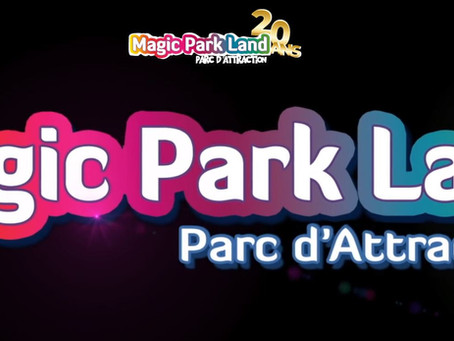 Magic Park Land nouveau partenaire de Sortir dans le Sud