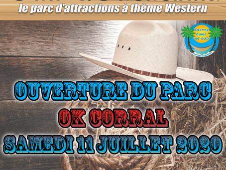 Ouverture demain Samedi 11 Juillet de votre parc OK CORRAL...