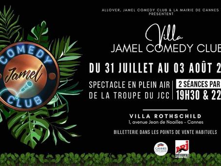 LA VILLA JAMEL COMEDY CLUB  du 31 juillet au 3 août à Cannes