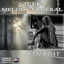 Zeek & Melody General - Better Day 600x600.jpg