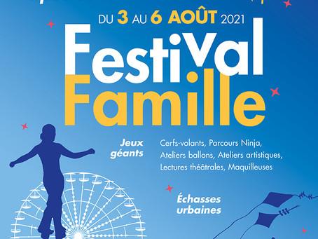 Nouveauté de l'été, le Festival Famille célèbre les arts de la rue du 3 au 6 août 2021