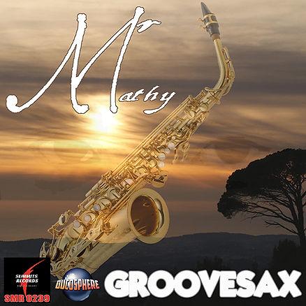 Mr Mathy - Groovesax 600X600.jpg