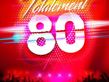 Spectacle Totalement 80 dates 2021dans le Sud de la France