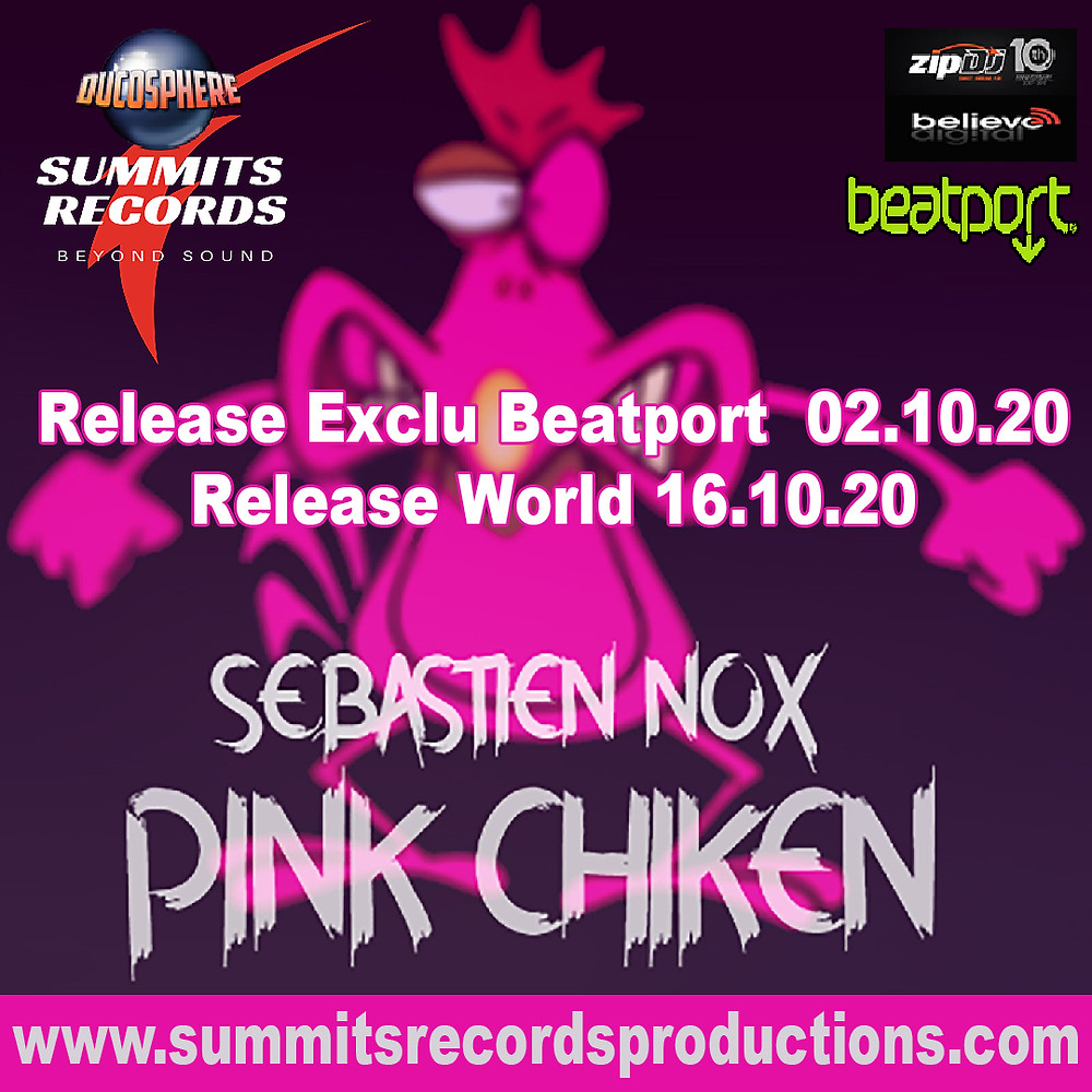 "Sebastien Nox ""Pink Chiken"" on Summits Records"