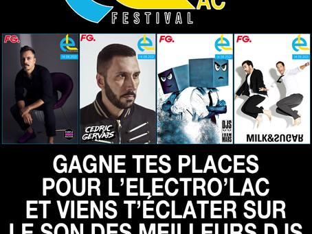 A Gagner (2 places) pour  Electro'Lac Festival