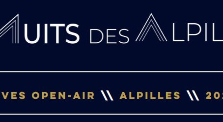 """Présentées par l'association Kolybree, """"Les nuits des Alpilles"""""""