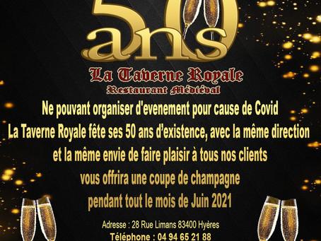 Les 50 Ans de La Taverne Royale à Hyères