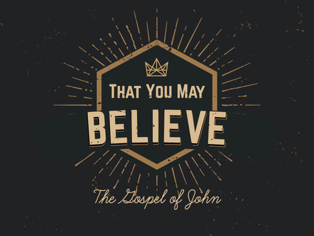 That You May Believe -  November 3rd