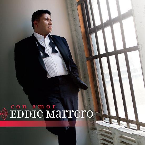 Con Amor, Eddie Marrero