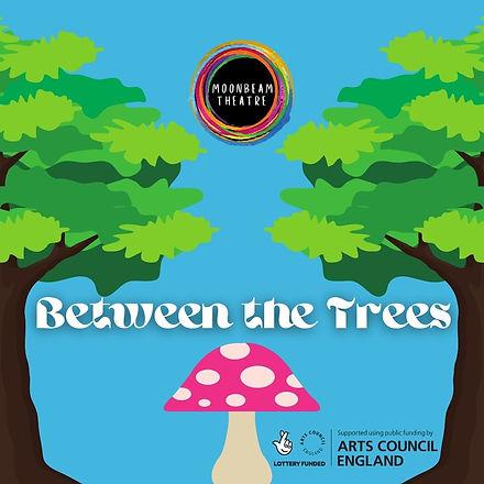 Between The Trees promo  (1).jpg