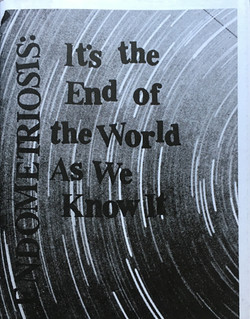 Endometriosis It's the End of the World as We Know It