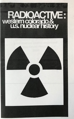 Radioactive - Western Colorado & US Nucl