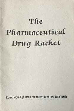 Pharmaceutical Drug Racket, The