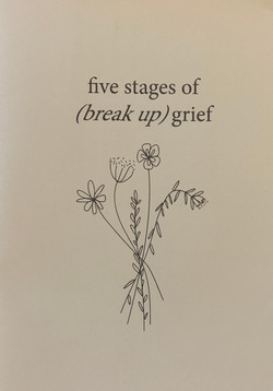 Five Stages of (Break Up) Grief