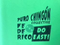 Puro_Chingón_Collective_and_Federico_Do_EAST!