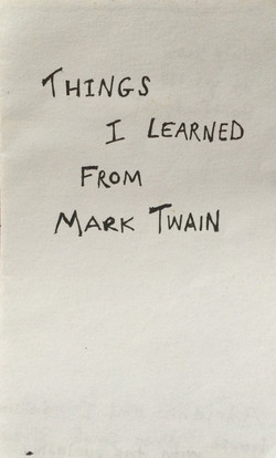 Things I Learned from Mark Twain