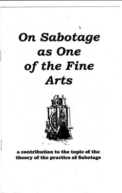 On Sabotage as One of the Fine Arts