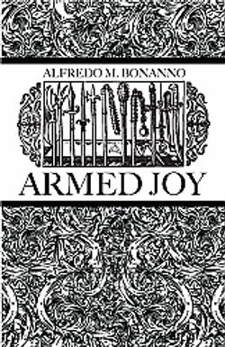 Armed Joy (La Giola Armata)