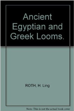 Ancient Egyptian & Greek Looms