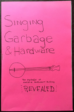Singing Garbage & Hardware