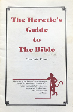 Heretic's Guide to the Bible, The