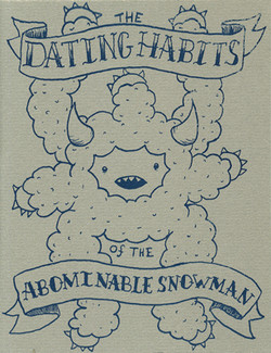 Dating Habits of the Abominable...